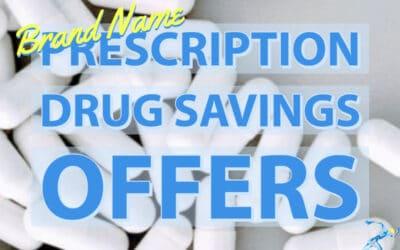 Brand Name Prescription Drug Savings Offers